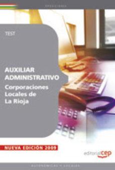 Portada de Auxiliar Administrativo Corporaciones Locales De La Rioja. Test