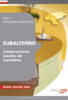 Portada de Subalterno Corporaciones Locales De Cantabria. Test Y Supuestos P Racticos