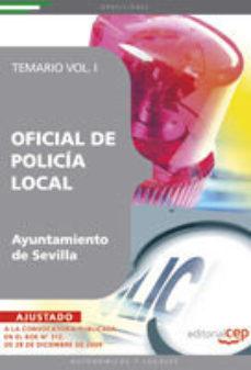 Portada de Oficial De Policia Local Del Ayuntamiento De Sevilla. Temario Vol I