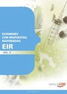 Portada de Examenes Eir Con Respuestas Razonadas Vol. Ii.