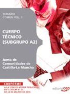 Portada de Cuerpo Tecnico (subgrupo A2) Junta De Comunidades De Castilla-la Mancha. Temario Comun Vol. Ii.