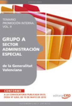 Portada de Grupo A Sector Administracion Especial De La Generalitat Valencia Na. Temario Promocion Interna Vol. Ii.
