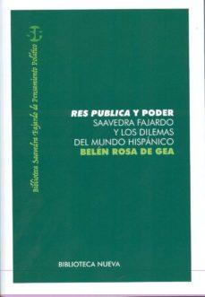 Portada de Res Publica Y Poder: Saavedra Fajardo Y Los Dilemas Del Mundo His Panico