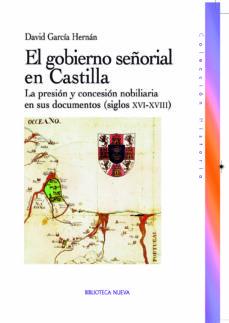 Portada de El Gobierno Señorial De Castilla