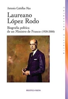 Portada de Laureano Lopez Rodo: Biografia Politica