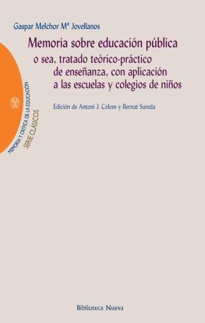 Portada de Memorias Sobre Educacion Publica: O Sea, Tratado Teorico-practico De Enseñanza, Con Aplicacion A Las Escuelas Y Colegios De Niños