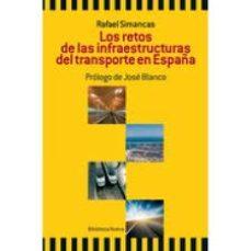 Portada de Los Retos De Las Infraestructuras Del Transporte En España