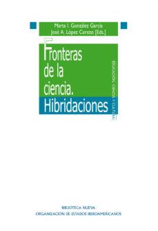 Portada de Fronteras De La Ciencia. Hibridaciones