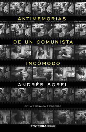 Portada de Antimemorias De Un Comunista Incomodo: De La Pirenaica A Podemos