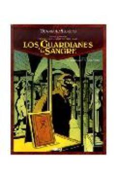 Portada de Los Guardianes De Sangre Nº 3: El Manuescrito De Cagliostro