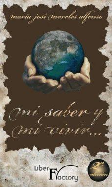 Portada de Mi Saber Y Mi Vivir 2ª Ed.