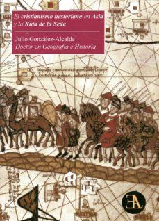 Portada de El Cristianismo Nestoriano En Asia Y La Ruta De La Seda