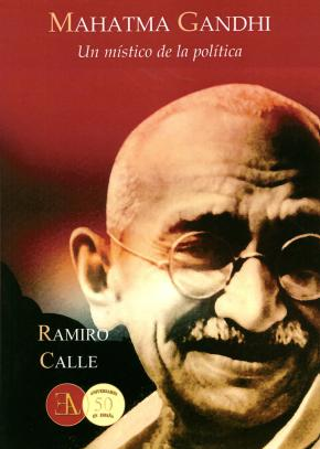 Portada de Mahatma Gandhi: Un Mistico De La Politica