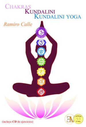 Portada de Chakras, Kundalini, Kundalini Yoga