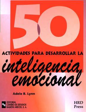 Portada de 50 Actividades Para Desarrollar La Inteligencia Emocional
