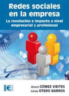 Portada de Redes Sociales En La Empresa: La Revolucion E Impacto A Nivel Emp Resarial Y Profesional