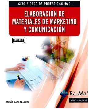 Portada de Mf_2189_3  Elaboracion De Materiales De Marketing Y Comunicacion