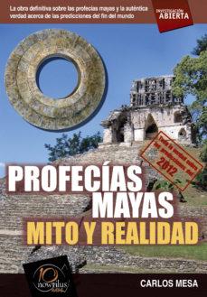 Portada de Profecias Mayas: Mito Y Realidad