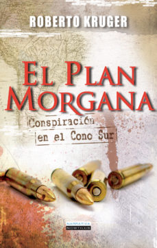 Portada de El Plan Morgana: Conspiracion En El Cono Sur