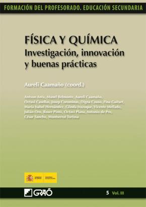 Portada de Fisica Y Quimica. Investigacion, Innovacion Y Buenas Practicas (f Ormacion Del Profesorado. Educacion Secundaria)