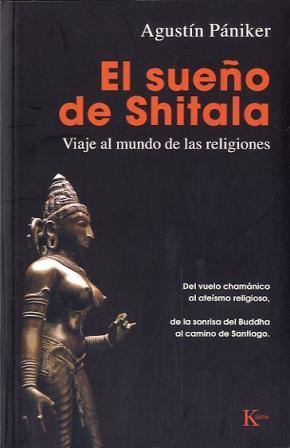 Portada de El Sueño De Shitala: Viaje Al Mundo De Las Religiones