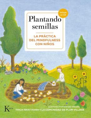 Portada de Plantando Semillas: La Practica Del Mindfulness Con Niños