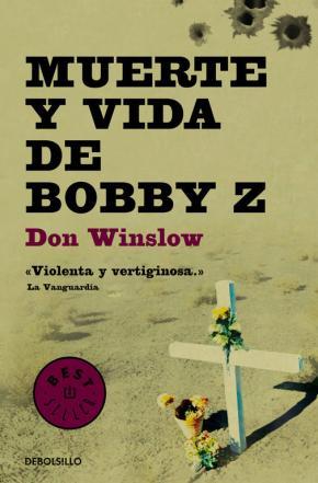 Portada de Muerte Y Vida De Bobby Z