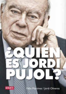 Portada de ¿quien Es Jordi Pujol?
