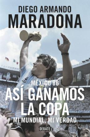 Portada de Mexico 86: Asi Ganamos La Copa