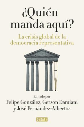 Portada de ¿quien Manda Aqui?: La Crisis Global De La Democracia Representativa