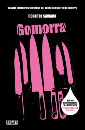 Portada de Gomorra (20ª Ed.): Un Viaje Al Imperio Economico Y Al Sueño De Poder De La Camorra