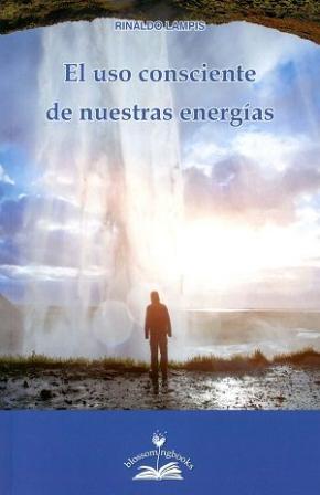 Portada de El Uso Consciente De Nuestras Energias
