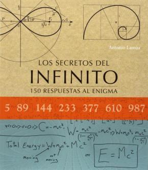 Portada de Los Secretos Del Infinito: 150 Respuestas Al Enigma