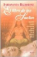 Portada de El Libro De Los Sueños: Utilice La Sabiduria De Las Culturas Del Mundo Para Descubrir El Poder De Sus Sueños