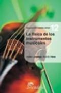 Portada de La Fisica De Los Instrumentos Musicales