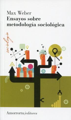 Portada de Ensayos Sobre Metodologia Sociologica