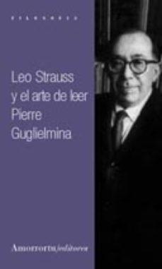 Portada de Leo Strauss Y El Arte De Leer