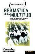 Portada de Gramatica De La Multidud: Para Un Analisis De Las Formas De Vida Contemporaneas