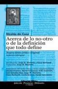 Portada de Acerca De Lo No-otro O De La Definicion Que Todo Define. Nuevo Te Xto Critico Original (edicion Bilingue)