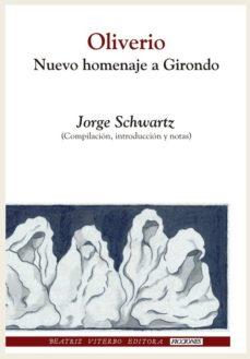Portada de Oliverio: Nuevo Homenaje A Girondo