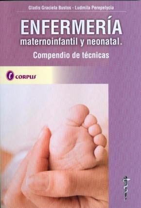 Portada de Enfermeria Maternoinfantil Y Neonatal: Compendio De Tecnicas