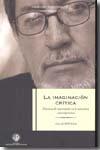 Portada de La Imaginacion Critica:practicas De Invocacion En La Narrativa Co Mporanea