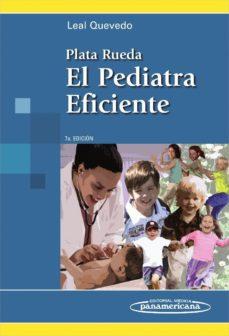 Portada de Plata Rueda. Pediatra Eficiente 7ª Ed.