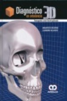 Portada de Diagnostico 3d En Ortodoncia: Tomografia Cone-beam Aplicada