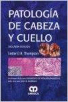 Portada de Patologia De Cabeza Y Cuello (serie Fundamentos De Patologia Diag Nostica) (2ª Ed.)