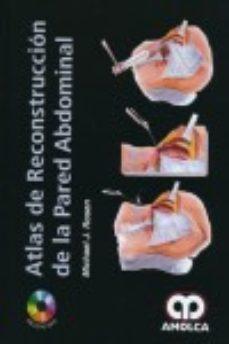 Portada de Atlas De Reconstruccion De La Pared Abdominal + Dvd
