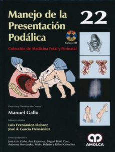 Portada de Manejo De La Presentacion Podalica + Dvd (coleccion De Medicina Fetal Y Perinatal Vol. 22)