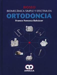 Portada de Bioseo. Biomecanica Simple Y Efectiva En Ortodoncia