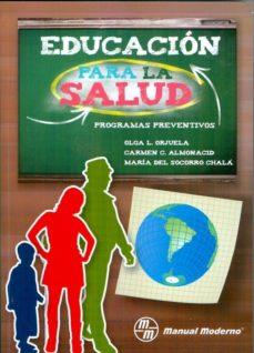 Portada de Educacion Para La Salud: Programas Preventivos