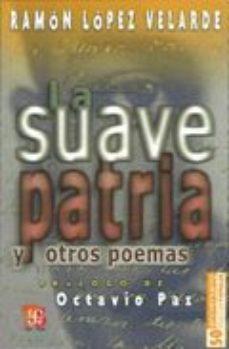 Portada de La Suave Patria Y Otros Poemas